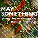 May Something