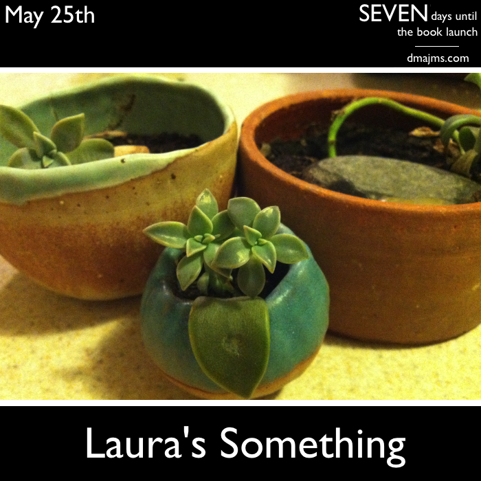 May 25, Laura's Something