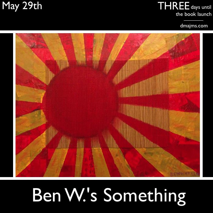 May 29, Ben W.'s Something
