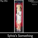 May 29, Sylvia's Something