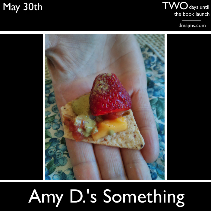 May 30, Amy D.'s Something