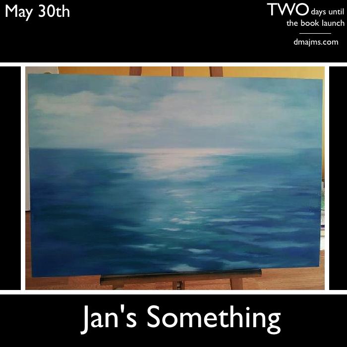 May 30, Jan's Something
