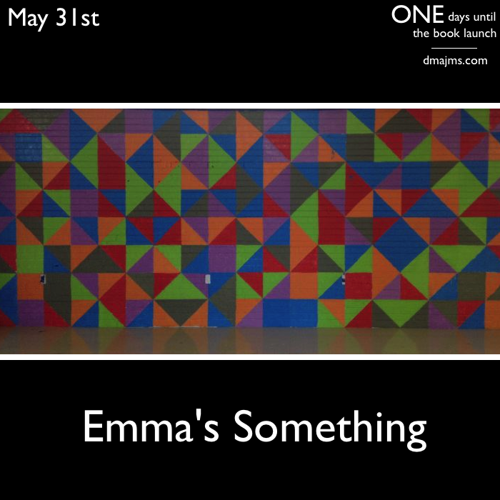 May 31, Emma's Something