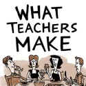 Idea No. 201: What Teachers Make – Zen Pencils