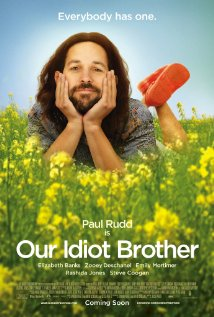 Idea No. 231: Our Idiot Brother